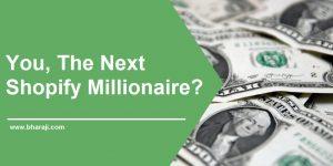 shopify millionaire